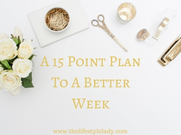 a-15-point-plan-to-a-better-week